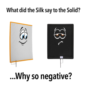 What did the Silk say to the Solid? Why so negative?